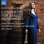 Concertos for Mallet Instruments - Evelyn Glennie