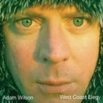 Adam Smith - West Coast Elegy