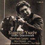 Eugène Ysaÿe – Violin Discoveries